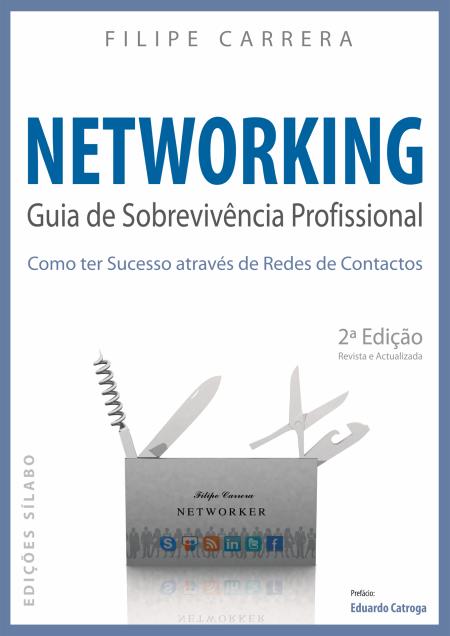 Networking – Guia de Sobrevivência Profissional (2ª edição)