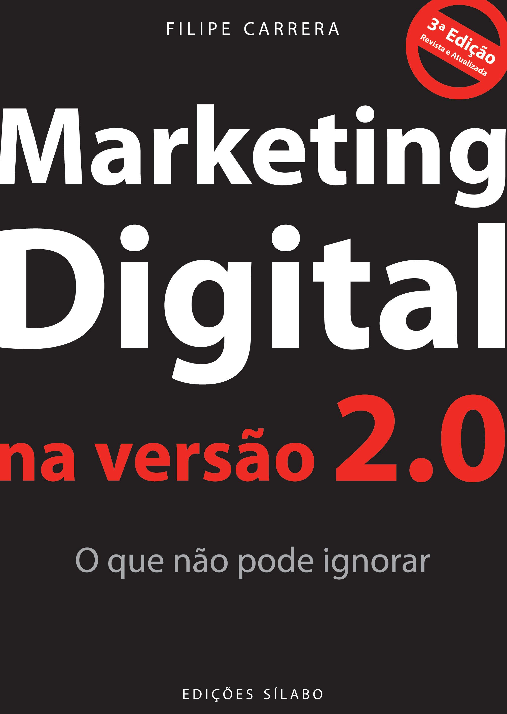 Marketing Digital na Versão 2.0 – O que não pode ignorar (3ª. edição)