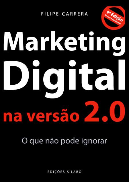 Marketing Digital na Versão 2.0 – O que não pode ignorar (4ª. edição)