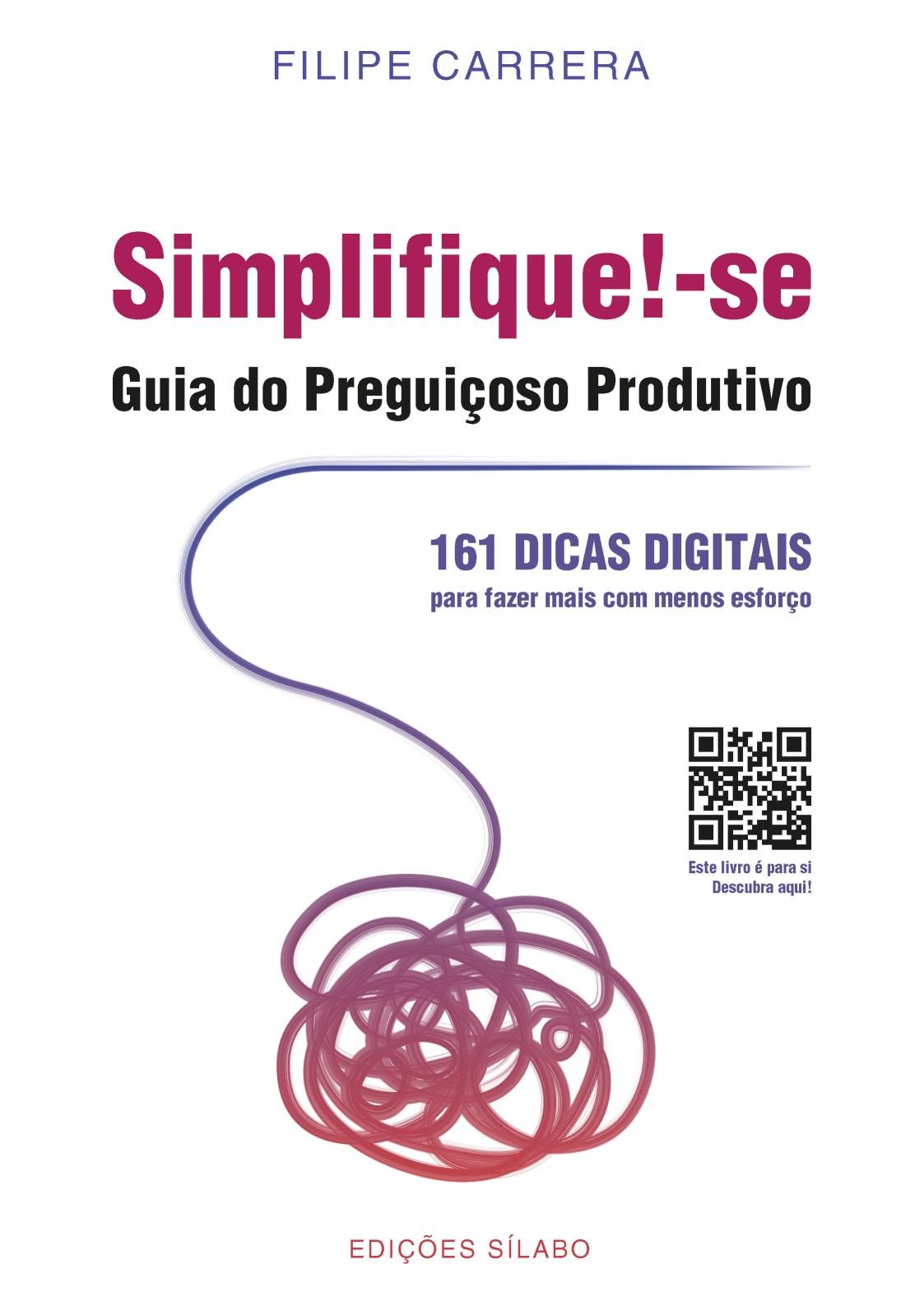 Simplifique!-se – Guia do Preguiçoso Produtivo