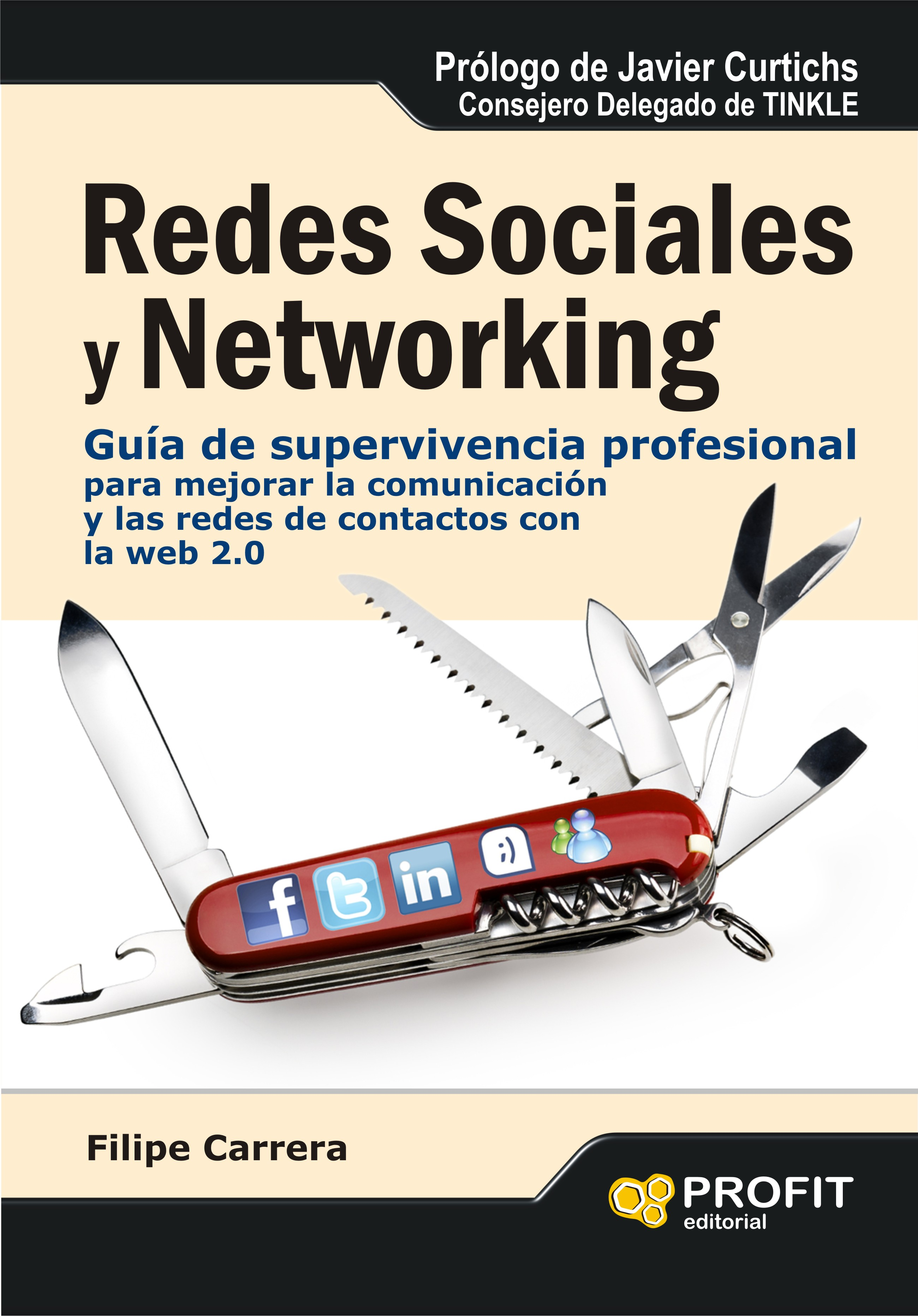 Redes Sociales Y Networking – Guía de Supervivencia Profesional